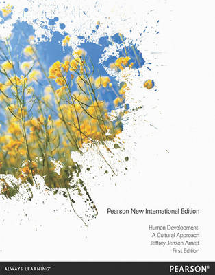 Human Development Pearson New International Edition, plus MyPsychLab without eText