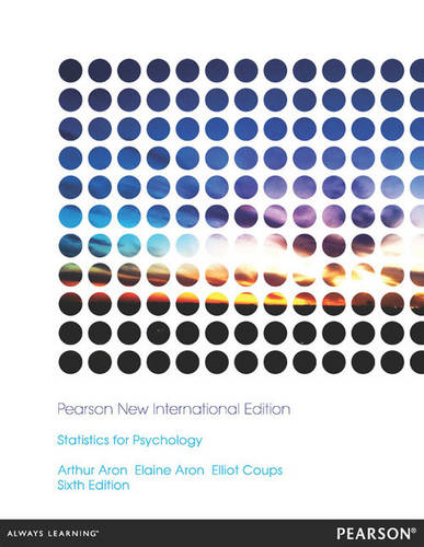Statistics for Psychology Pearson New International Edition, plus MyStatLab without eText