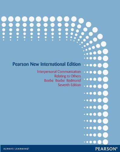 Interpersonal Communication Pearson New International Edition, plus MyCommunicationLab without eText