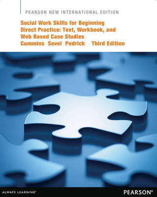 Social Work Skills for Beginning Direct Practice Plus MySocialWorkLab without eText