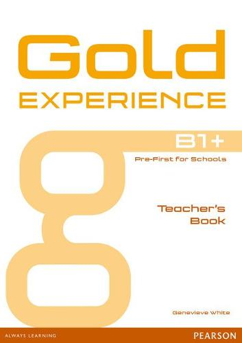 Gold Experience B1+ Teacher's Book - Gold Experience (Paperback)