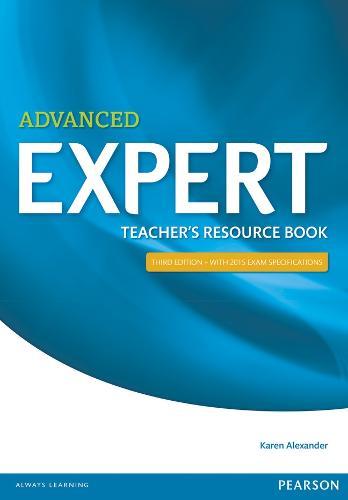 Expert Advanced 3rd Edition Teacher's Book - Expert (Paperback)
