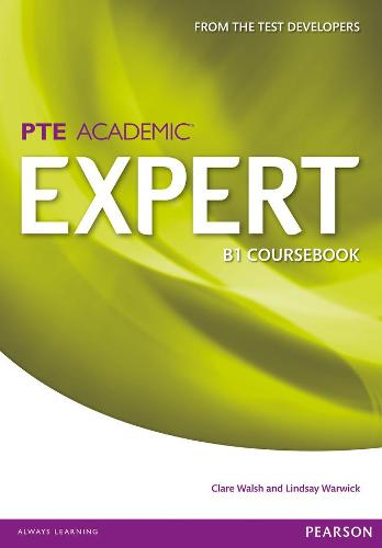 Expert Pearson Test of English Academic B1 Standalone Coursebook - Expert (Paperback)