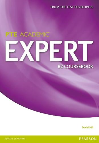 Expert Pearson Test of English Academic B2 Standalone Coursebook - Expert (Paperback)