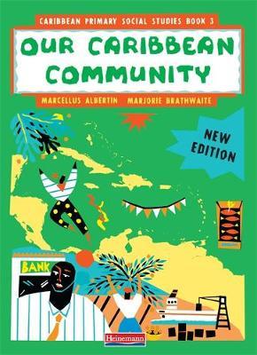 Caribbean Primary Social Studies Book 3 - MoE Belize Edition (Paperback)