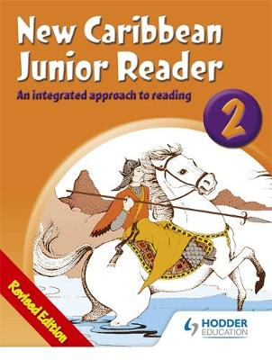 New Caribbean Junior Reader 2 - MoE Belize Ed (Paperback)