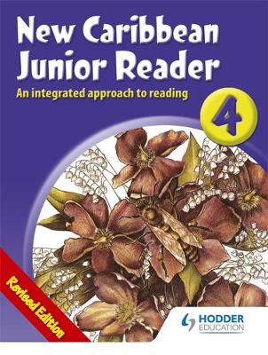 New Caribbean Junior Reader 4 - MoE Belize Ed (Paperback)