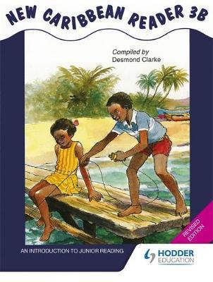 New Caribbean Reader 3b - MoE Belize Edition (Paperback)