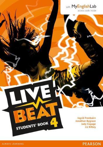 Live Beat 4 Student Book & MyEnglishLab Pack - Upbeat
