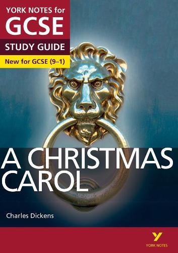 A Christmas Carol: York Notes for GCSE (9-1) - York Notes (Paperback)