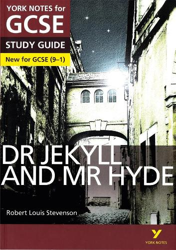 Dr Jekyll and Mr Hyde: York Notes for GCSE (9-1) everything you need to catch up, study and prepare for 2021 assessments and 2022 exams - York Notes (Paperback)