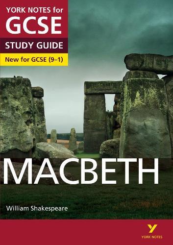Macbeth: York Notes for GCSE (9-1) - York Notes (Paperback)
