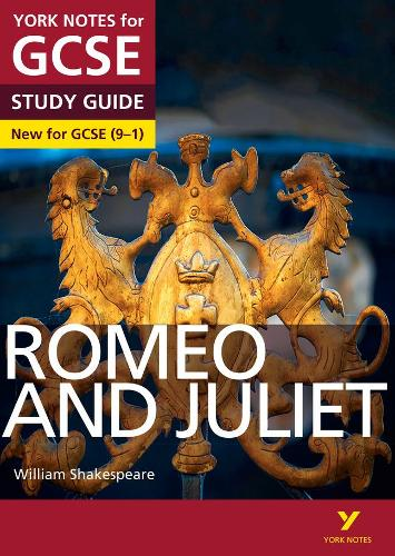 Romeo and Juliet: York Notes for GCSE (9-1) everything you need to catch up, study and prepare for 2021 assessments and 2022 exams - York Notes (Paperback)