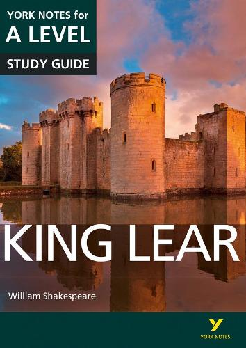King Lear: York Notes for A-level - York Notes Advanced (Paperback)