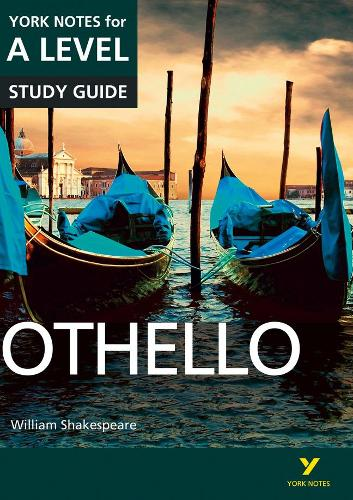 Othello: York Notes for A-level - York Notes Advanced (Paperback)