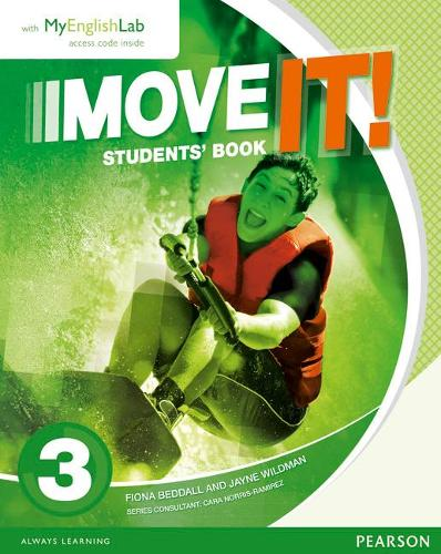 Move it! 3 Students' Book & MyEnglishLab Pack: Move It! 3 Students' Book & MyEnglishLab Pack 3 - Next Move