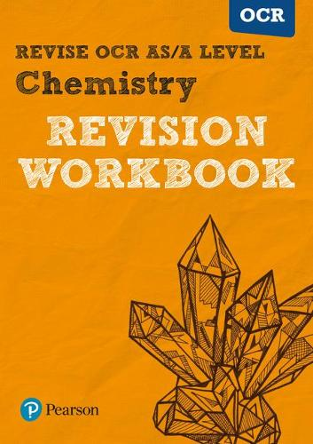 Revise OCR AS/A Level Chemistry Revision Workbook - REVISE OCR GCE Science 2015 (Paperback)