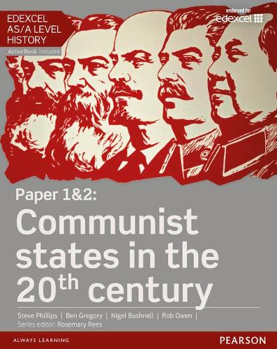 Edexcel AS/A Level History, Paper 1&2: Communist states in the 20th century Student Book + ActiveBook - Edexcel GCE History 2015