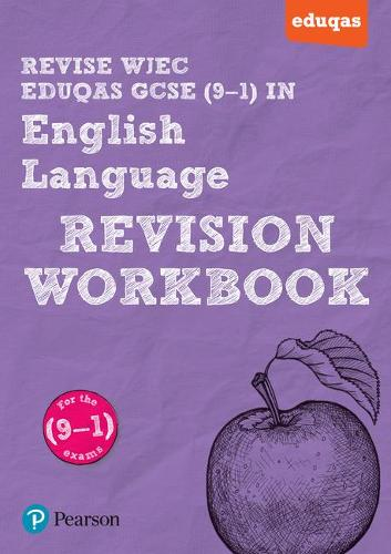 REVISE WJEC Eduqas GCSE in English Language Revision Workbook: for the 2015 qualifications - REVISE WJEC GCSE English 2015 (Paperback)