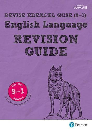 Revise Edexcel GCSE (9-1) English Language Revision Guide: (with free online edition) - REVISE Edexcel GCSE English 2015