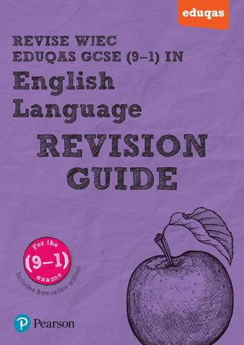 REVISE WJEC Eduqas GCSE in English Language Revision Guide (with online edition): for the 2015 qualifications - REVISE WJEC GCSE English 2015