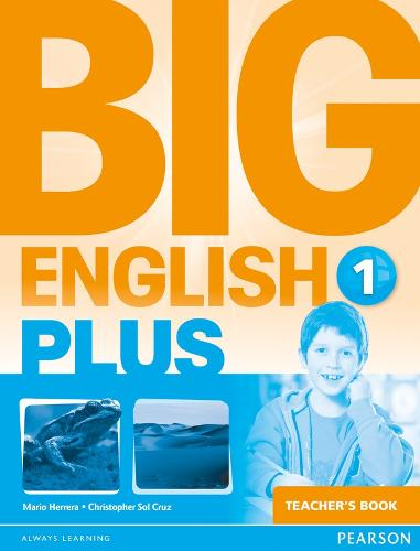 Big English Plus 1 Teacher's Book: Big English Plus 1 Teacher's Book 1 - Big English (Spiral bound)