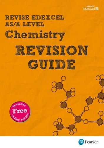 Pearson REVISE Edexcel AS/A Level Chemistry Revision Guide: (with free online Revision Guide) for home learning, 2021 assessments and 2022 exams - REVISE Edexcel GCE Science 2015