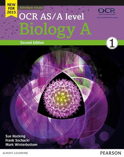 OCR AS/A level Biology A Student Book 1 + ActiveBook - OCR GCE Science 2015