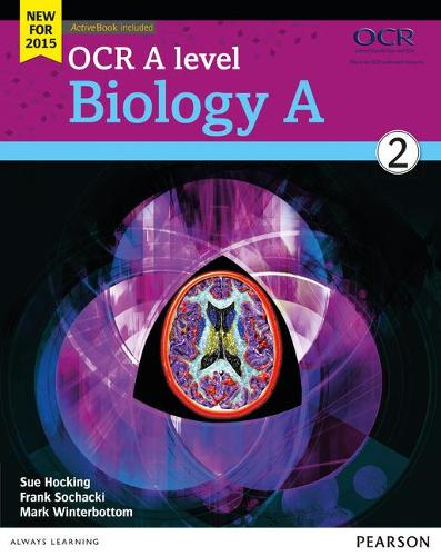 OCR A level Biology A Student Book 2 + ActiveBook - OCR GCE Science 2015