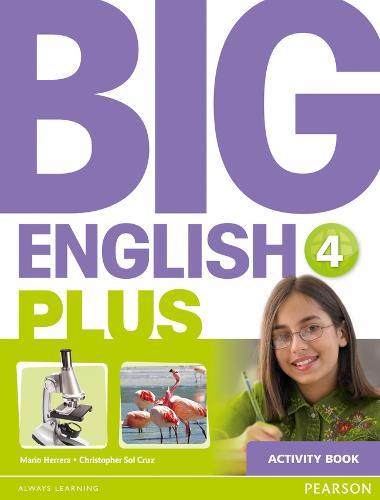 Big English Plus 4 Activity Book: Big English Plus 4 Activity Book 4 - Big English (Paperback)