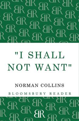 'I Shall Not Want' (Paperback)