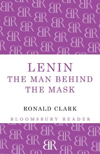Lenin: The Man Behind the Mask (Paperback)