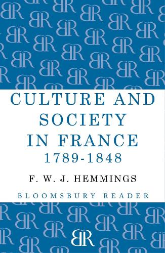 Culture and Society in France 1789-1848 (Paperback)