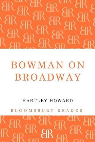 Bowman on Broadway (Paperback)