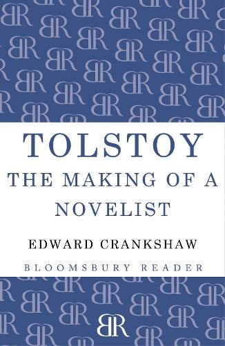 Tolstoy: The Making of a Novelist (Paperback)