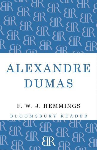 Alexandre Dumas: The King of Romance (Paperback)
