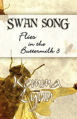 The Swan Song: Flies in the Buttermilk 3 (Paperback)