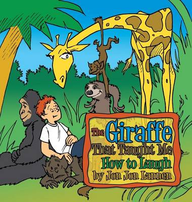 The Giraffe That Taught Me How to Laugh (Hardback)