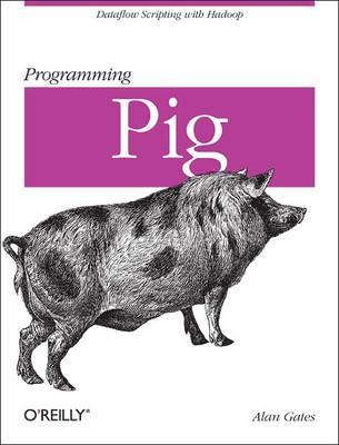 Programming Pig (Paperback)