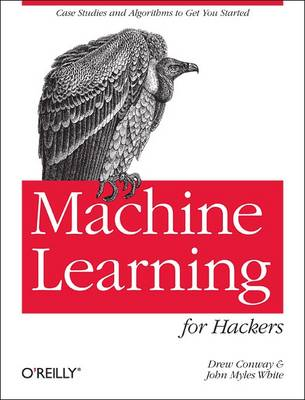 Machine Learning for Hackers (Paperback)