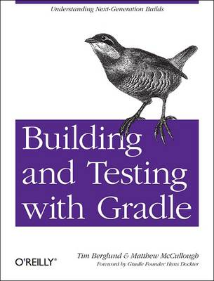 Building and Testing with Gradle (Paperback)
