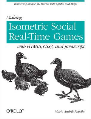 Making Isometric Social Real-Time Games with HTML5 (Paperback)