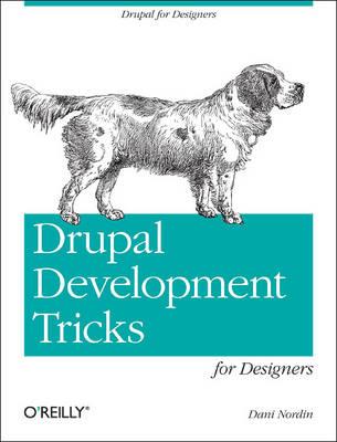 Drupal Tricks for Non-Developers (Paperback)