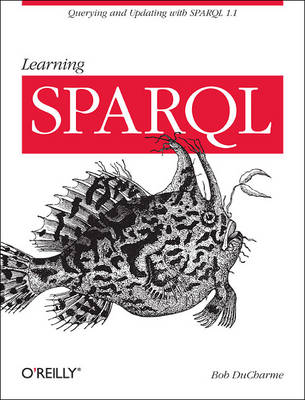 Learning SPARQL (Paperback)