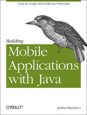 Building Mobile Applications with Java Using GWT a (Paperback)