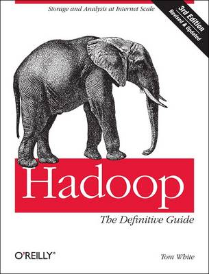 Hadoop: The Definitive Guide (Paperback)