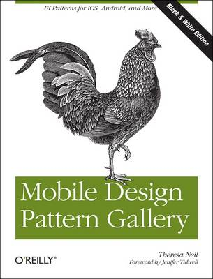 Mobile Design Pattern Gallery: UI Patterns for Mobile Applications (Paperback)
