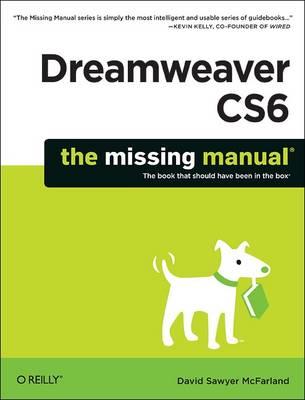 Dreamweaver CS6:Missing Manual (Paperback)
