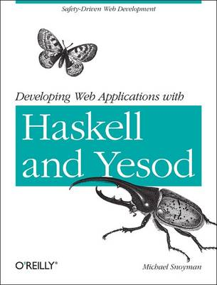 Developing Web Applications with Haskell and Yesod (Paperback)