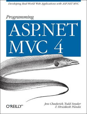 Programming ASP.NET MVC 4: Developing Real-World Web Applications with ASP.NET Mvc (Paperback)